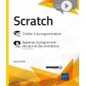 livre Scratch - S'initier à la programmation - Complément vidéo : Apprenez à programmer des jeux et des animation
