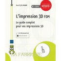 L'impression 3D FDM